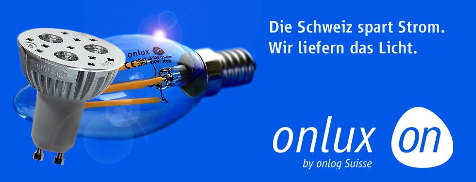 onlux LED : Die Schweiz spart Strom. Wir liefern das Licht.